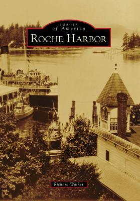 Roche Harbor, (WA) By Walker, Richard