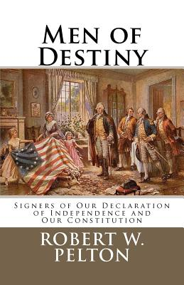 Men of Destiny By Pelton, Robert W.